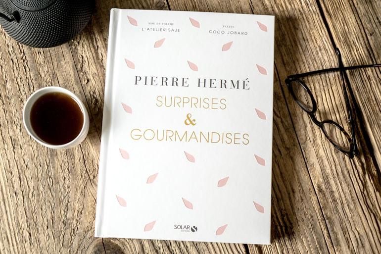 Le livre surprises et gourmandises - Pierre Hermé