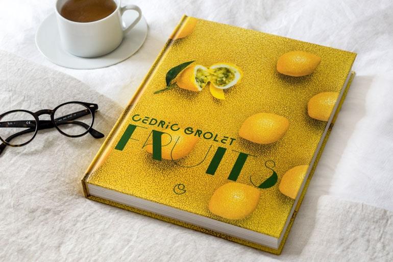 Le livre de recettes Fruits de Cédric Grolet
