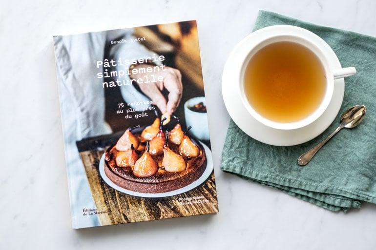 Le livre pâtisserie simplement naturelle de Benoît Castel